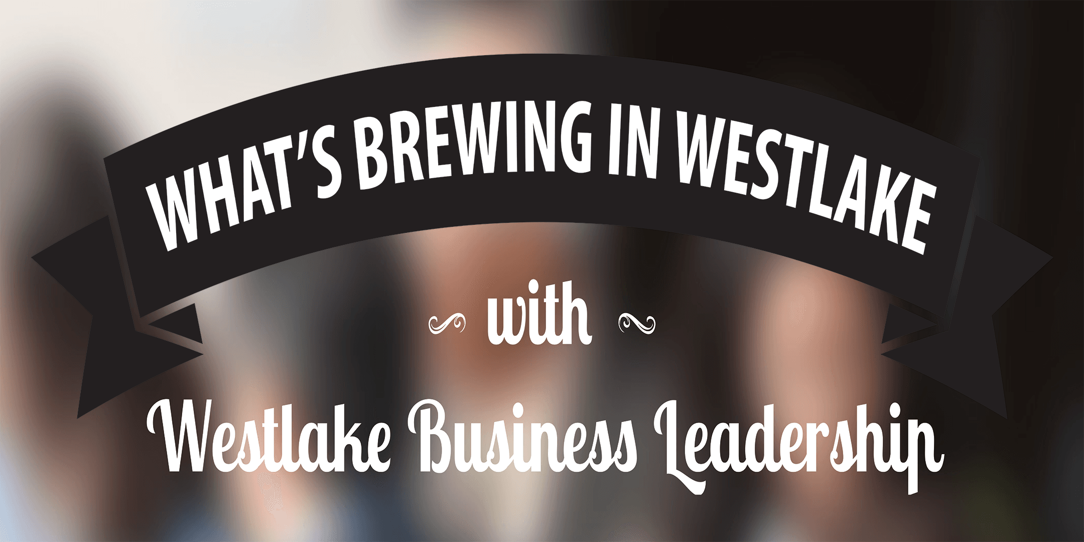 What's Brewing in Westlake 2019
